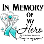 In Memory of My Hero Cervical Cancer Shirts 