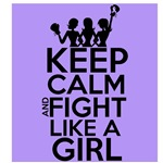 General Cancer Keep Calm and Fight Like a Girl