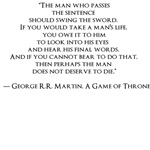 """GAME OF THRONES8""""The man who passes the sentence s"""