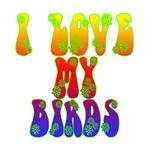 I Love My Birds