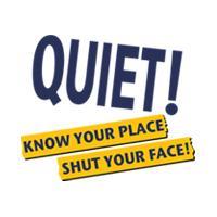 SHUT YOUR FACE