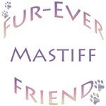 Mastiff Furever
