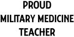 MILITARY MEDICINE teacher
