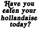 hollandaise today