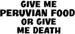 Give me Peruvian Food