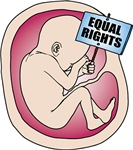 Unborn Baby in Womb Equal Rights Sign