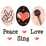 Peace Love Sing T shirt Singing Gifts
