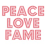 Peace Love Fame T shirt Tees Gifts