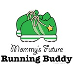 Mommy's Future Running Buddy Kid Clothes and Gifts