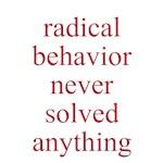 radical behavior