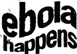 Ebola Happens