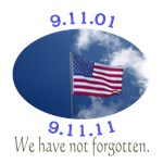 9-11 10 Years We Have Not Forgotten