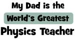 Worlds Greatest Physics Teacher