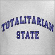 Totalitarian State Tee!