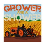 Grower And A Shower