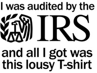 I was Audited by the IRS Shirts