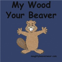 My Wood Your Beaver!!