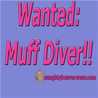 Wanted: Muff Diver!!