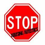 Stop Abusing Autistics