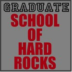 Graduate - School of hard Rocks