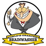 WORLDS GREATEST BRAINWASHER