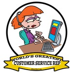WORLDS GREATEST CUSTOMER SERVICE REP II