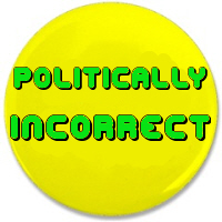 Politically Incorrect: T shirts, Gifts & Apparel
