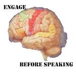 ENGAGE before speaking