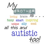My Brother is . . .