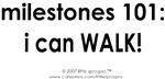 Baby Milestones 101: I Can Walk!