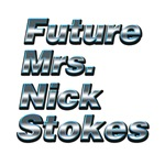 Future Mrs. Nick Stokes 3