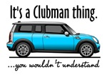 It's a Clubman Thing
