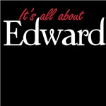 It's all about Edward