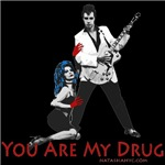 You Are My Drug-Punk Stuff