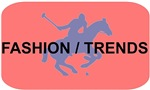 Fashion / Trends