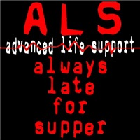 ALS Always Late for Supper!