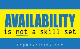 Availability is not a skill set