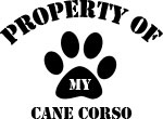 Property of My Cane Corso