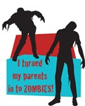I Turned My Parents In To Zombies