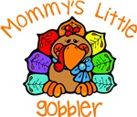Mommy's Little Gobbler