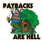 Paybacks Are Hell