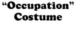 Occupation Costume