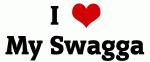 I Love My Swagga