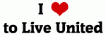 I Love to Live United