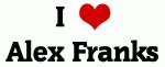 I Love Alex Franks
