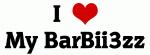 I Love My BarBii3zz