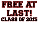 FREE AT LAST CLASS OF 2015