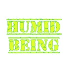 Humid Being