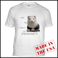Ask Me About My Ferret Tee's