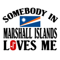 Somebody In Marshall Islands T-shirt